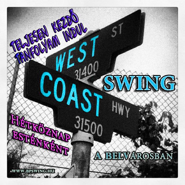 west coast-kezdő indul